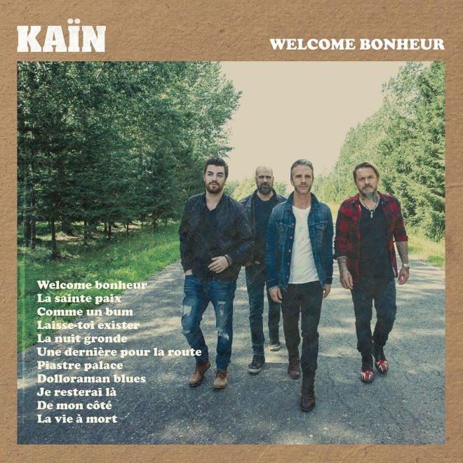 Kain Welcome Bonheur